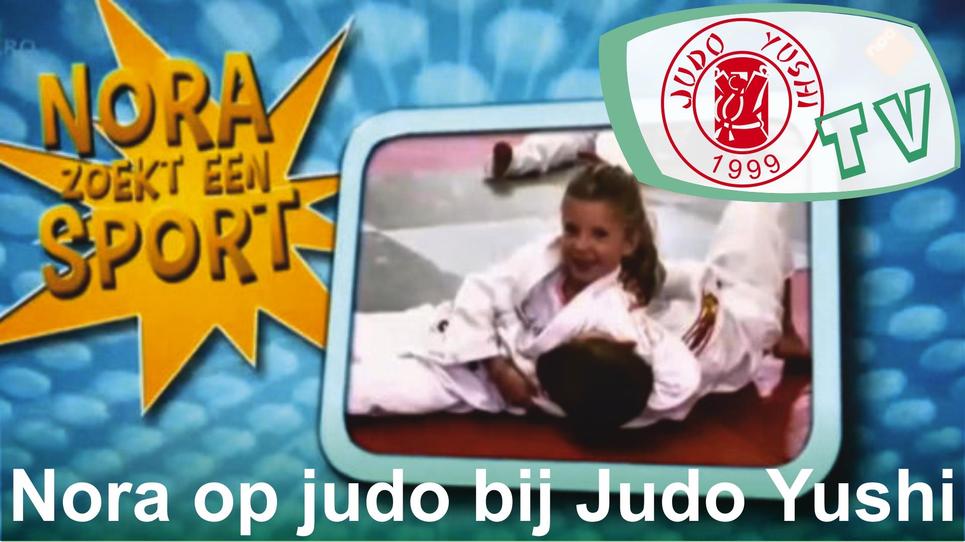 Nora zoekt een sport en volgt een judoles bij Judo Yushi