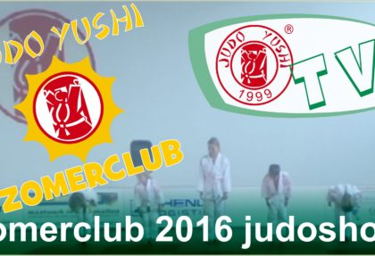 JUDO YUSHI ZOMERCLUB 2016 JUDOSHOW
