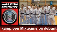 Judo Yushi snapshot:  kampioen bij debuut in nationale Mixteams competitie