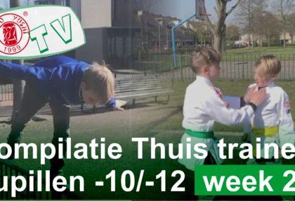 COMPILATIE WEEK 2 THUIS TRAINEN PUPILLEN -10 en -12 JAAR