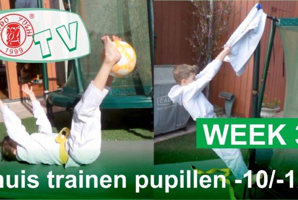 THUIS TRAINEN PUPILLEN TOT 10 EN TOT 12 JAAR WEEK 3