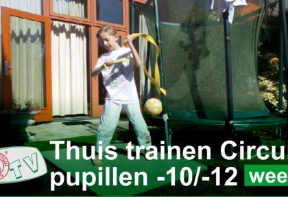 THUIS TRAINEN PUPILLEN TOT 10 JAAR EN TOT 12 JAAR WEEK 5